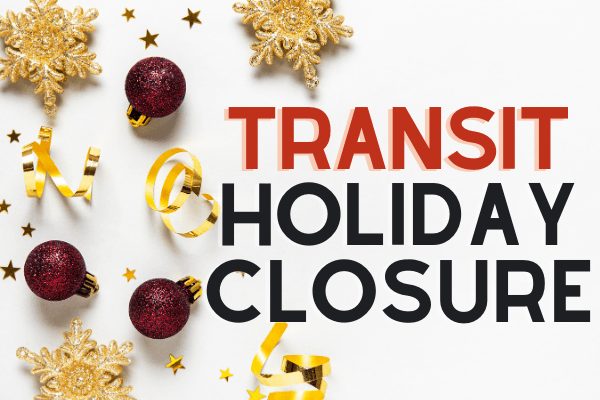 Transit Holiday Schedule Begins Dec. 14