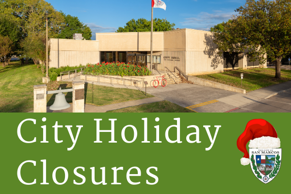 City Hall Offices Closed for Holidays