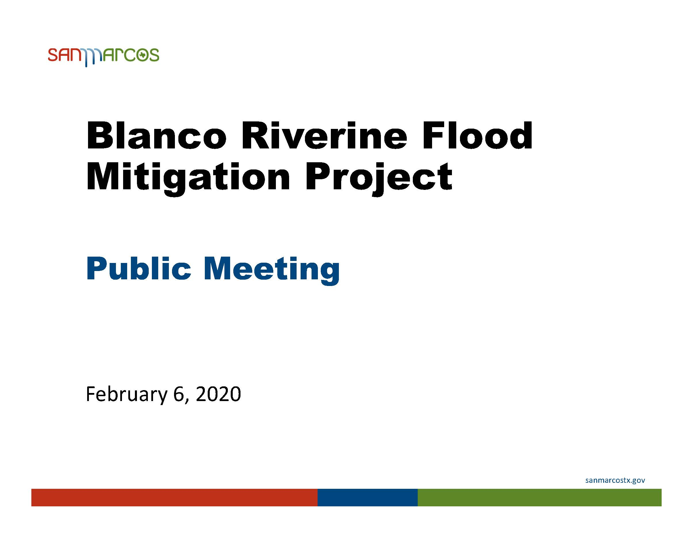 Blanco Riverine Flood Mitigation Project Public Meeting February 6, 2020 Presentation (PDF)