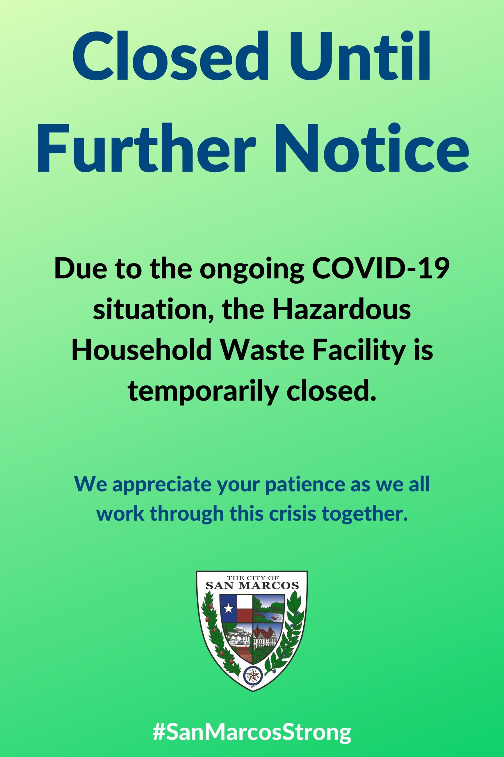 green sign with words explaining temporary closure of the Household Hazardous Waste Facility in San